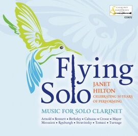 Flying Solo - Janet Hilton (clarinet)
