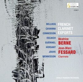 French clarinet exports - Béatrice Berne and Jean-Marc Fessard