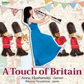 A Touch of Britain - Anna Hashimoto