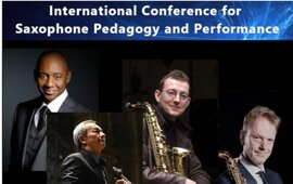 International Conference for Saxophone Pedagogy and Performance
